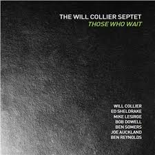 Will COLLIER SEPTET THOSE WHO