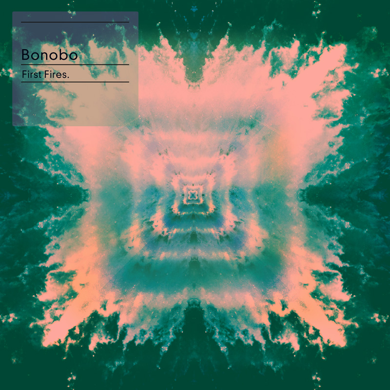 BONOBO-FIRST-FIRES-LEIF_800